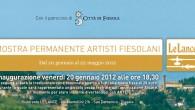Inaugurazione venerdì 20 gennaio 2012 alle ore 18,30 A seguire ci sarà la tradizionale cena conviviale aperta a tutti alla quota fissa di 20 euro, durante la quale sarà rappresentato […]
