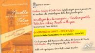 Il 9 settembre 2012 – ore 17,30 presso la Sala Costantini, via portigiani 3 – Fiesole Barbara Cascini & Carla Vieri scrittrici per gioco e per amore hanno presentato la […]
