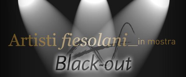 L'Associazione Artisti Fiesolani, in collaborazione con l'Assessorato alla Cultura del Comune di Fiesole, presenta la mostra-evento BLACK OUT, dal 14 al 20 Dicembre 2012 presso la Sala del Basolato, piazza […]