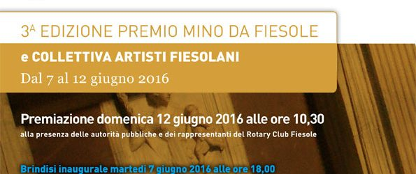Premio MINO da Fiesole 2016 – 3a edizione Arti Visive Pittura, Grafica, Scultura, Fotografia, Arti innovative Con il contributo del Rotary Club di Fiesole e con il Patrocinio del Comune […]